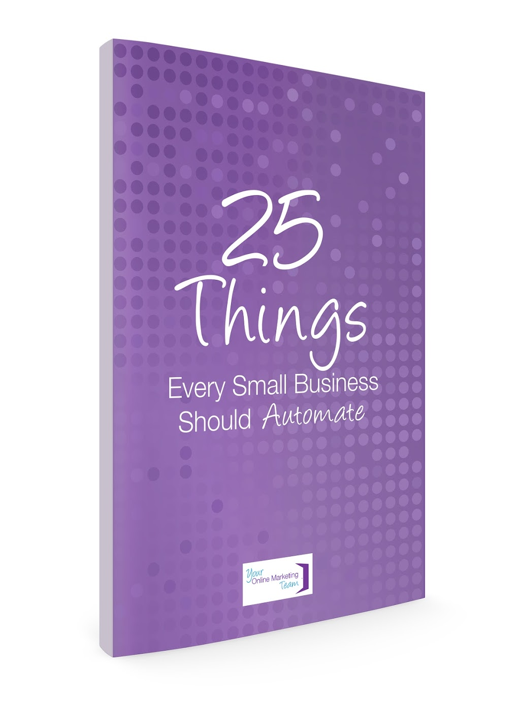 25-things-every-small-business-should-automate